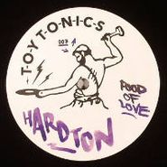 """Hard Ton, Food Of Love/From Club To Club (12"""")"""