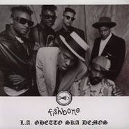 Fishbone, L.A. Ghetto Ska Demos (LP)