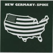 "Spike, New Germany (12"")"