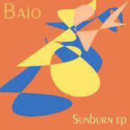 "Baio, Sunburn EP (12"")"
