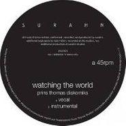 "Surahn, Watching The World (Prins Thomas Diskomiks) (12"")"