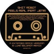 "Shit Robot, Feels Real (12"")"