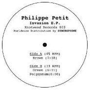 """Philippe Petit, Invasion Ep (12"""")"""