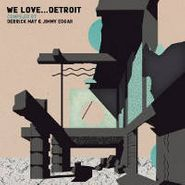 "Various Artists, We Love Detroit Vol. 3 (12"")"
