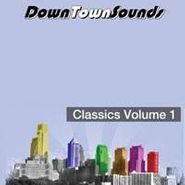 "Various Artists, Downtown Sounds Classics Vol. 1 (12"")"
