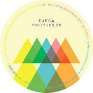 """Ejeca, Together EP (12"""")"""