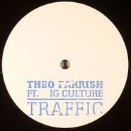 """Theo Parrish, Traffic Feat. Ig Culture (12"""")"""