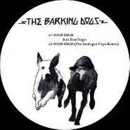 """The Barking Dogs, Your High (12"""")"""