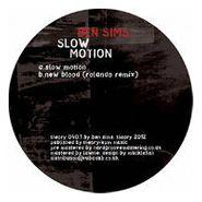 "Ben Sims, Slow Motion (12"")"