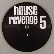 "Various Artists, House Revenge 505 (12"")"