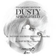 """Dusty Springfield, Balearic Sound Of Dusty Spring (12"""")"""