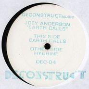 """Joey Anderson, Earth Calls (12"""")"""