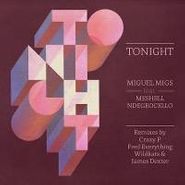 "Miguel Migs, Tonight (12"")"