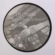 LB Lynam, Get Thing Straight