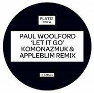 """Paul Woolford, Let It Go (12"""")"""