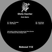 """Chris Carrier, Zulu Spins (12"""")"""