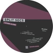"Split Secs, I Stand Alone (12"")"