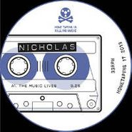 "Nicholas, The Music Lives (12"")"