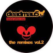 """Deadmau5, The Remixes Vol. 2 (12"""")"""