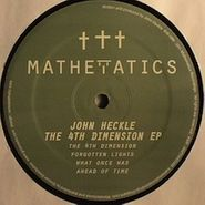 "John Heckle, 4th Dimension Ep (12"")"