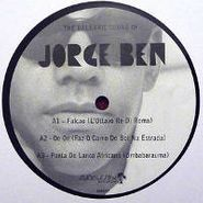 Jorge Ben, Balearic Sound Of Jorge Ben (LP)