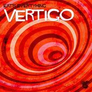 """Eats Everything, Vertigo (12"""")"""