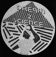 Dream 2 Science, Dream 2 Science (LP)