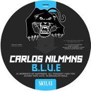 """Carlos Nilmmns, B.L.U.E. (12"""")"""
