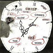 Work , Slow Crimes (LP)