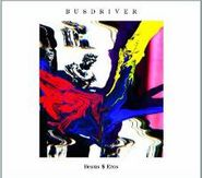 Busdriver, Beaus $ Eros (CD)