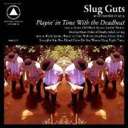 Slug Guts, Playing In Time With The Deadbeat (CD)