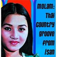 Various Artists, Molam: Thai Country Groove From Isan (LP)