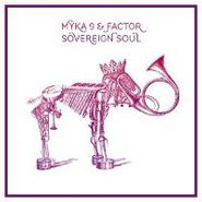 Myka 9, Sovereign Soul (LP)