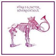 Myka 9, Sovereign Soul (CD)