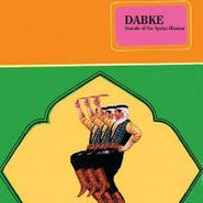 Various Artists, Dabke: Sounds Of The Syrian Houran (CD)