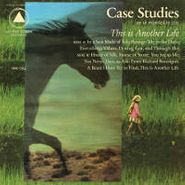Case Studies, This Is Another Life (LP)