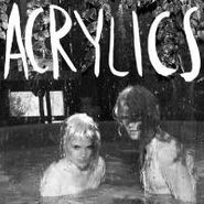 Acrylics, Lives & Treasure (LP)