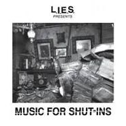 Various Artists, L.I.E.S. Presents Music For Shut-Ins (CD)