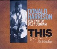 Donald Harrison, Jr., This Is Jazz (CD)