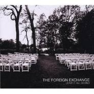 The Foreign Exchange, Leave It All Behind (CD)