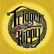 """Trigger Hippy, Trigger Hippy [Black Friday] (10"""")"""