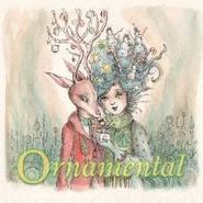 Various Artists, Ornamental (A Projekt Holiday Collection)