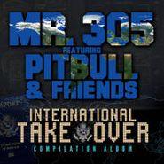 Mr. 305, International Takeover (CD)