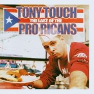 Tony Touch, Last Of The Pro-Ricans (CD)