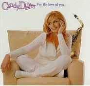 Candy Dulfer, For The Love Of You (CD)