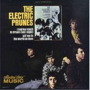 The Electric Prunes, I Had Too Much to Dream Last Night (CD)