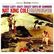 Nat King Cole, Those Lazy-Hazy-Crazy Days Of Summer (CD)