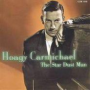 Hoagy Carmichael, Star Dust Man (CD)