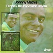 Johnny Mathis, People / The Impossible Dream (CD)