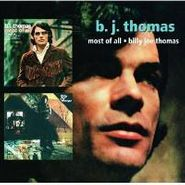 B.J. Thomas, Most Of All/Billy Joe Thomas (CD)
